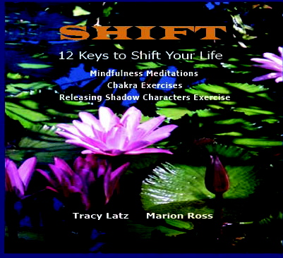 Shift: 12 Keys to Shift Your Life- Mindfulness Meditations and Exercises