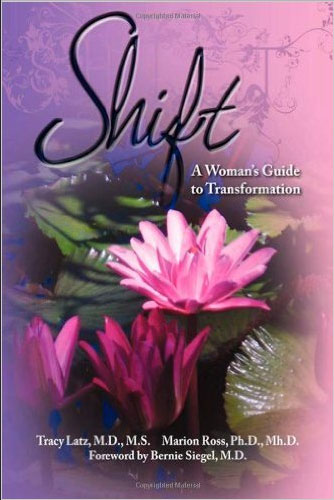 Shift: A Woman's Guide to Transformation